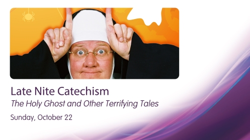 Sister returns to the Playhouse for a Late Nite Catechism Halloween show