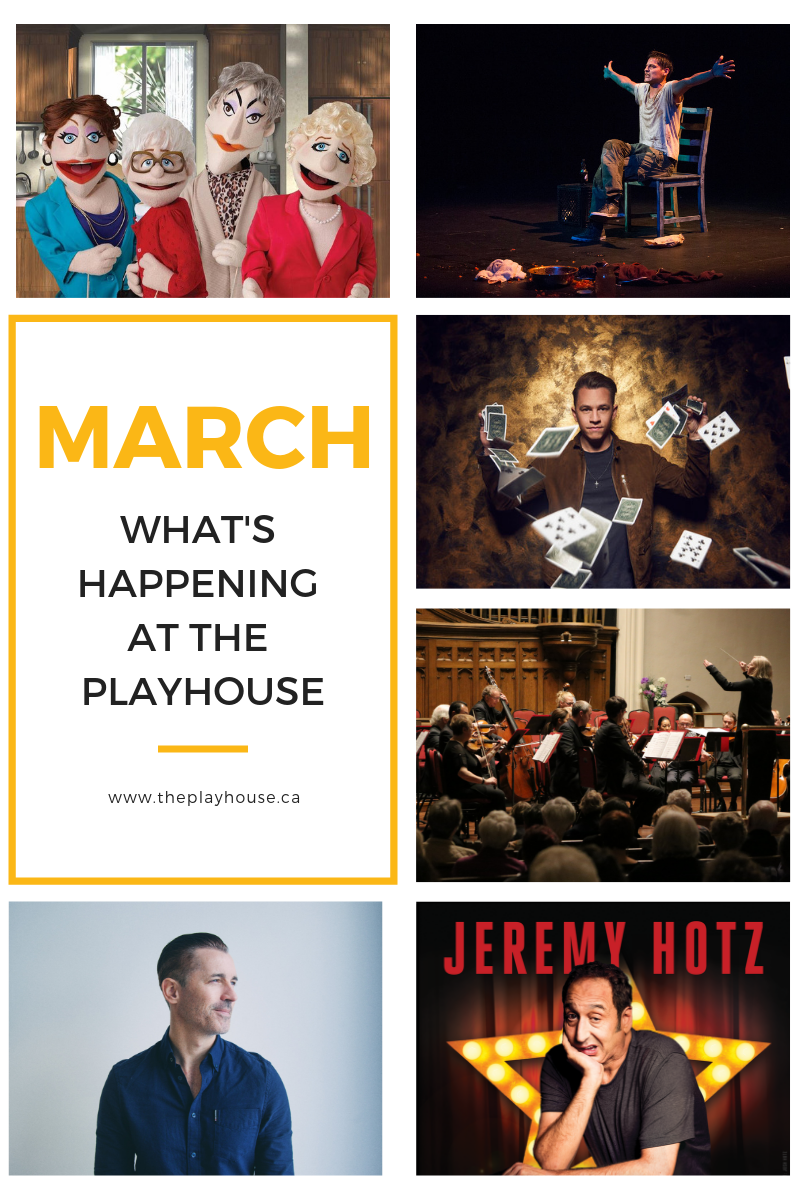 What's happening at the Playhouse: March – Fredericton Playhouse